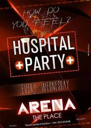 Hospital Party @ Arena