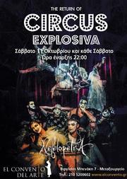 The Return of Circus Explosiva @ El Convento Del Arte