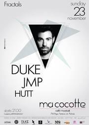 Duke - JMP - Hutt στο Ma Cocotte
