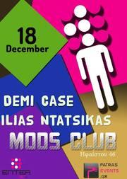 Demi Case - Ilias Ntatsikas στο Mods