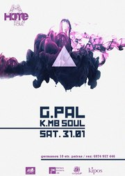 G-Pal & K. MB Soul στο Home by Megaro