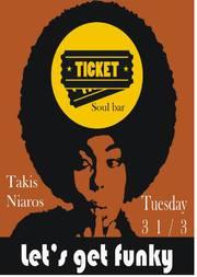 Ο Takis Niaros στο Ticket