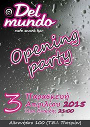 Opening Party στο Del mundo cafe