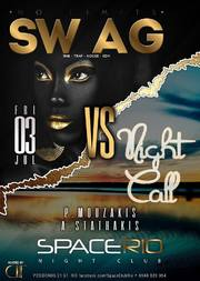 Swag vs Nightcall στο Space Rio Club