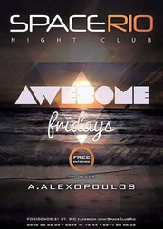 Awesome Fridays στο Space Rio