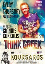 Think Greek - Dj Giannis Kokkalis στο Koursaros Club
