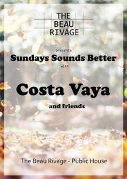 Costa Vaya and Friends στο Beau Rivage