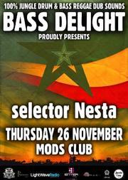 Bass Delight - Selector Nesta στο Mods Club
