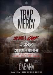 ''Trap Mercy'' στο Cabana