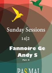 Sunday Sessions - Fannoire Ge & Andy S στο Pas Mal