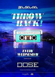 Throw Back - Summer Edition at Dose Cafe Bar