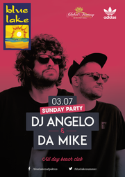 Dj Angelo & Da Mike στο Blue Lake
