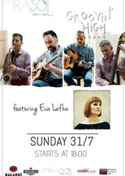 Groovin' High ft. Eva Lafka live at Mirasol