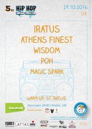 Iratus, Athens Finest, Wisdom και Ροή στο PassPort