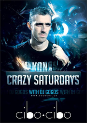 Crazy Saturdays with DjGogos @ Cibo Cibo