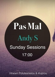 Andy S - Sunday Sessions @ Pas Mal