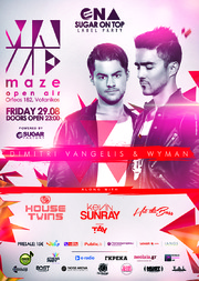 Sugar On Top Presents: Dimitri Vangelis & Wyman @ Maze Athens
