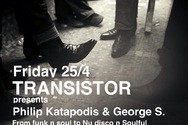 Funk n soul to Nu disco n Soulful με Philip & George στο αγαπημένο Transistor!