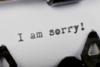 Η χειρότερη λέξη που μπορείς να πεις όταν ζητάς «συγγνώμη»