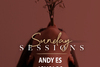 Andy Es - Sunday Sessions at Pas Mal