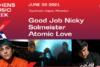 Good Job Nicky - Solmeister - Atomic Love στην Τεχνόπολη Δήμου Αθηναίων