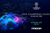 Το Champions League επανήλθε στο MEGA
