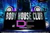 Body House Club @ DC