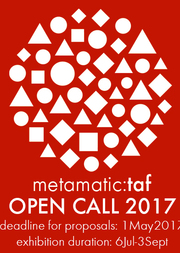 Curatorial Open Call 2017 στο Metamatic:taf