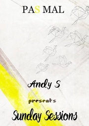 Andy S - Sunday Sessions at Pas Mal
