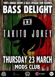 Bass Delight & Takito Jockey at Mods Club