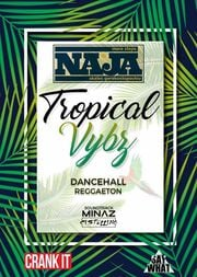 Tropical Vybz - Minaz & Cvstellvno at More Steps Naja