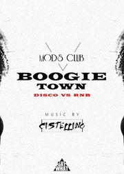 Boogie Town - Disco Vs Rnb at Mods Club