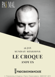 Le Croque - Andy Es Sunday Sessions at Pas Mal