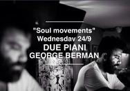 George Berman @ Due Piani