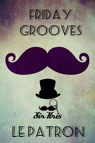 Friday Grooves with Sir Kri5 @ Le Patron
