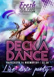 Disco Party - Deckadance Live στο Due Piani