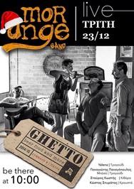 Οι Morange Live στο Ghetto
