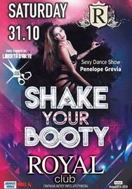 Shake your Booty Party στο Royal Club