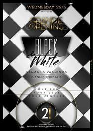 Black & White at Club 21