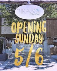 Opening στο Mirasol