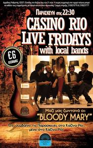 Casino Rio Live Fridays with Bloody Mary Band