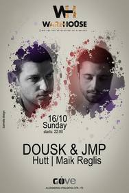 Dousk & Jmp at WareHouse