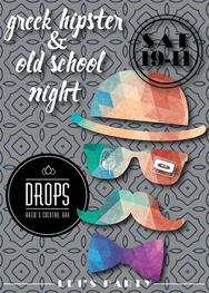 Greek Hipster & Old School Night at Drops