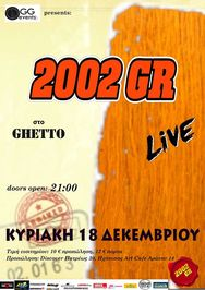 2002 GR Live at Ghetto