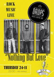 'Nothing But Love' Live at Drops