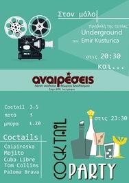 Προβολή Ταινίας ''Underground'' και Party στο Μόλο της Αγ. Νικολάου