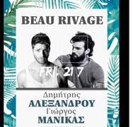 Δημήτρης Αλεξάνδρου & Γιώργος Μανίκας at Beau Rivage