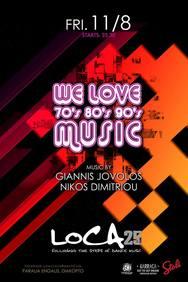 We love 70s - 80s - 90s music at Loca Beach Club
