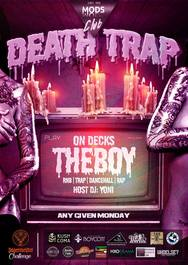 Death Trap - Dj The Boy at Mods Club
