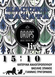 Hacuna Matata music live at Drops